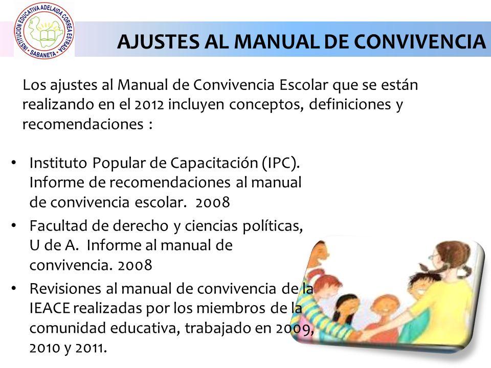 Ajustes al Manual de convivencia de las agendas de los años 2009, 2010 y 2011.