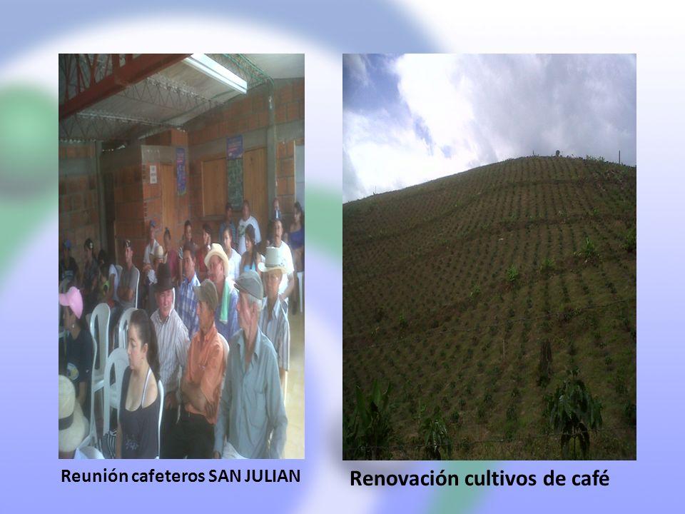 Reunión cafeteros SAN JULIAN Renovación cultivos de café