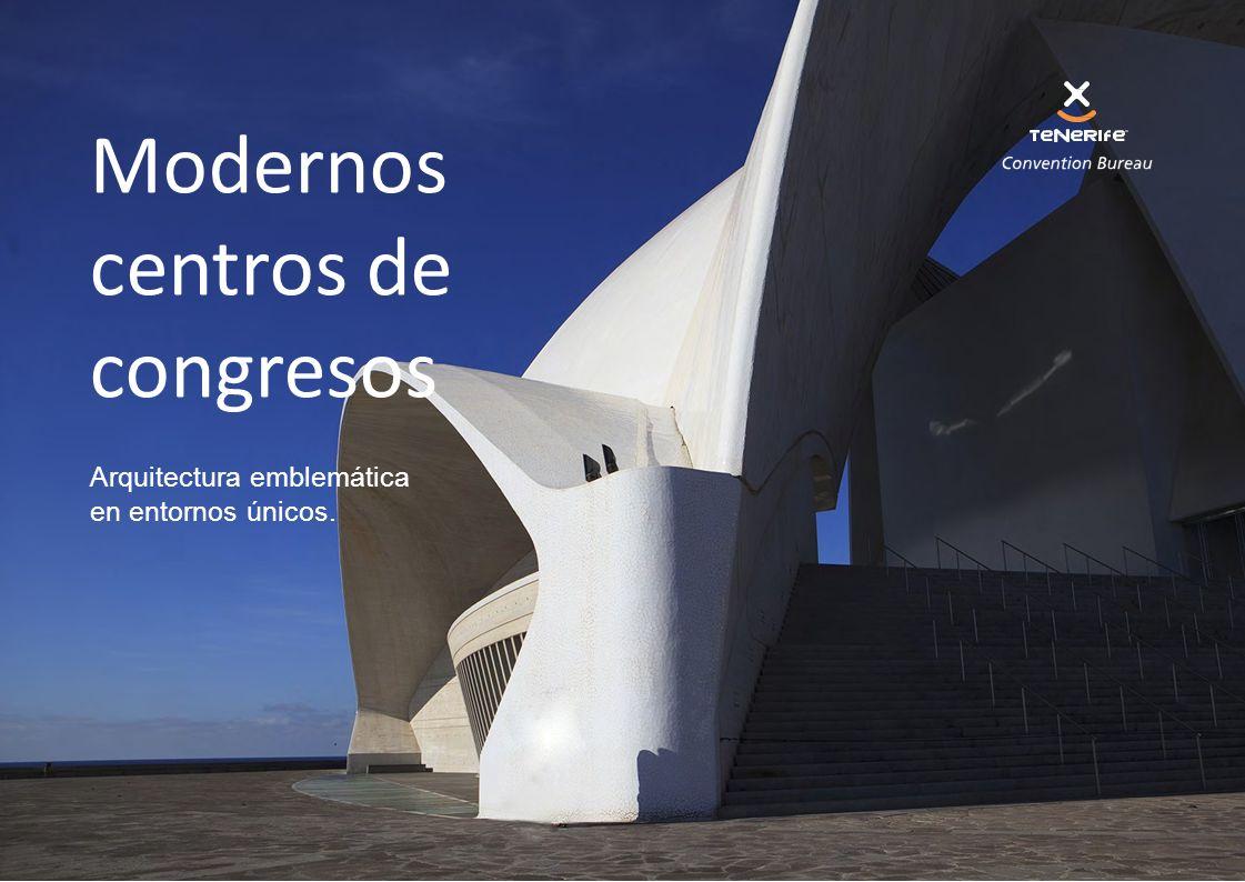 Arquitectura emblemática en entornos únicos. Modernos centros de congresos