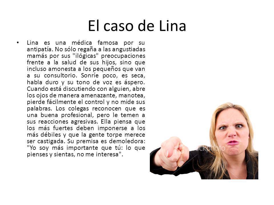 El caso de Lina Lina es una médica famosa por su antipatía. No sólo regaña a las angustiadas mamás por sus