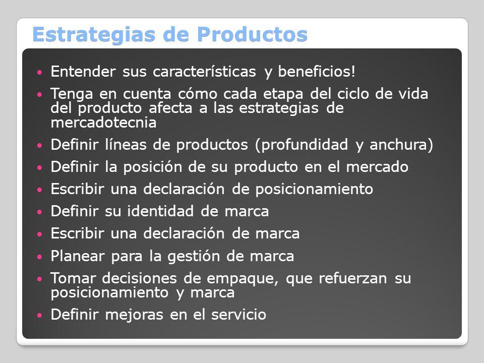 Estrategias de Productos Entender sus características y beneficios! Tenga en cuenta cómo cada etapa del ciclo de vida del producto afecta a las estrat