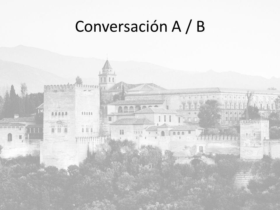 Conversación A / B