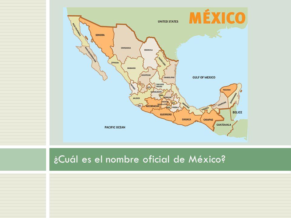 ¿Cuál es el nombre oficial de México
