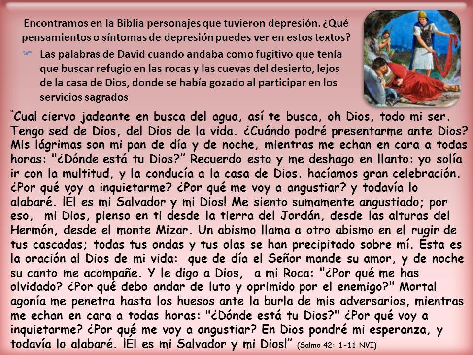 Encontramos en la Biblia personajes que tuvieron depresión.
