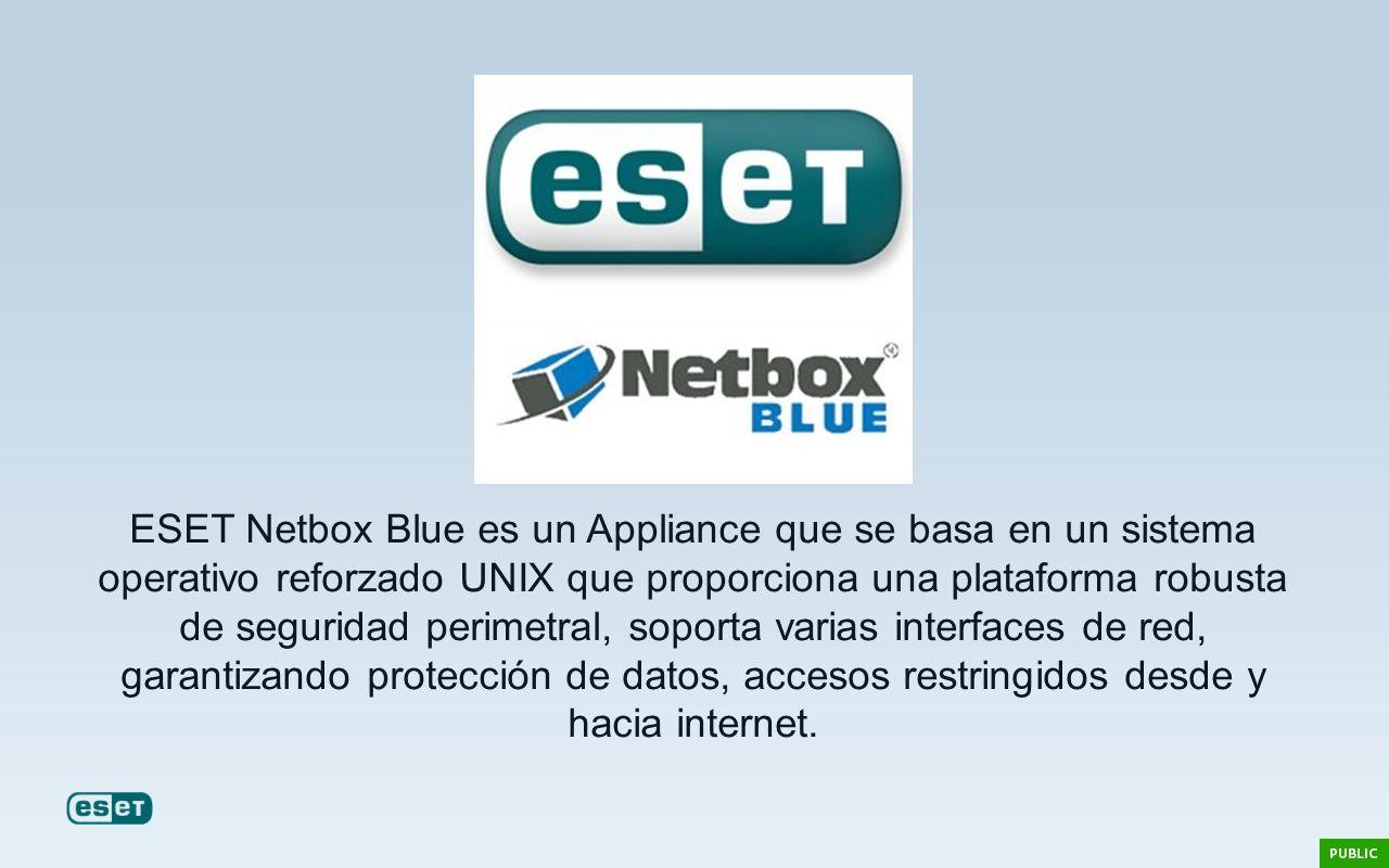 ESET Netbox Blue es un Appliance que se basa en un sistema operativo reforzado UNIX que proporciona una plataforma robusta de seguridad perimetral, so