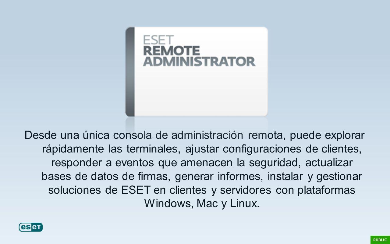 Desde una única consola de administración remota, puede explorar rápidamente las terminales, ajustar configuraciones de clientes, responder a eventos