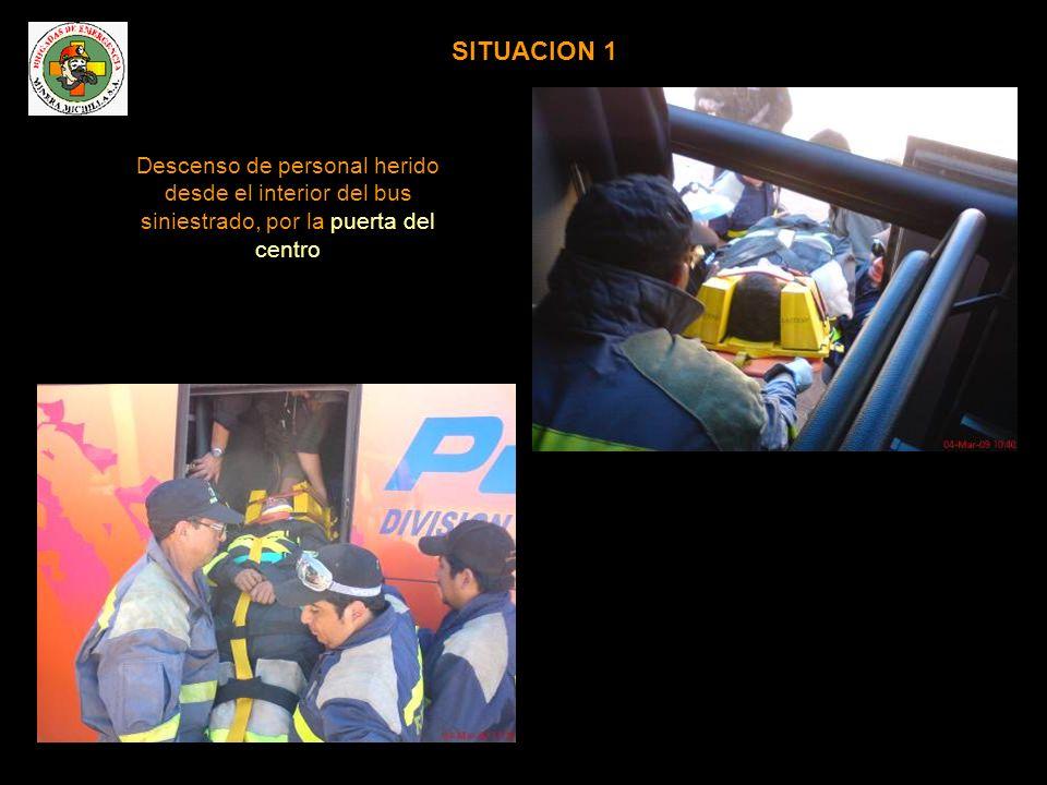 SITUACION 2 Descenso de personal herido desde el interior del bus siniestrado, por la puerta delantera (algunos buses de la caravana no disponen de puerta al centro)