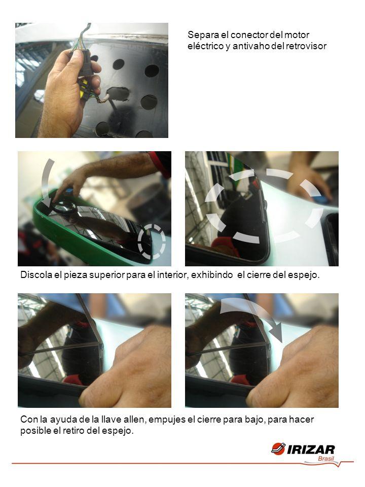 Separa el conector del motor eléctrico y antivaho del retrovisor Discola el pieza superior para el interior, exhibindo el cierre del espejo. Con la ay