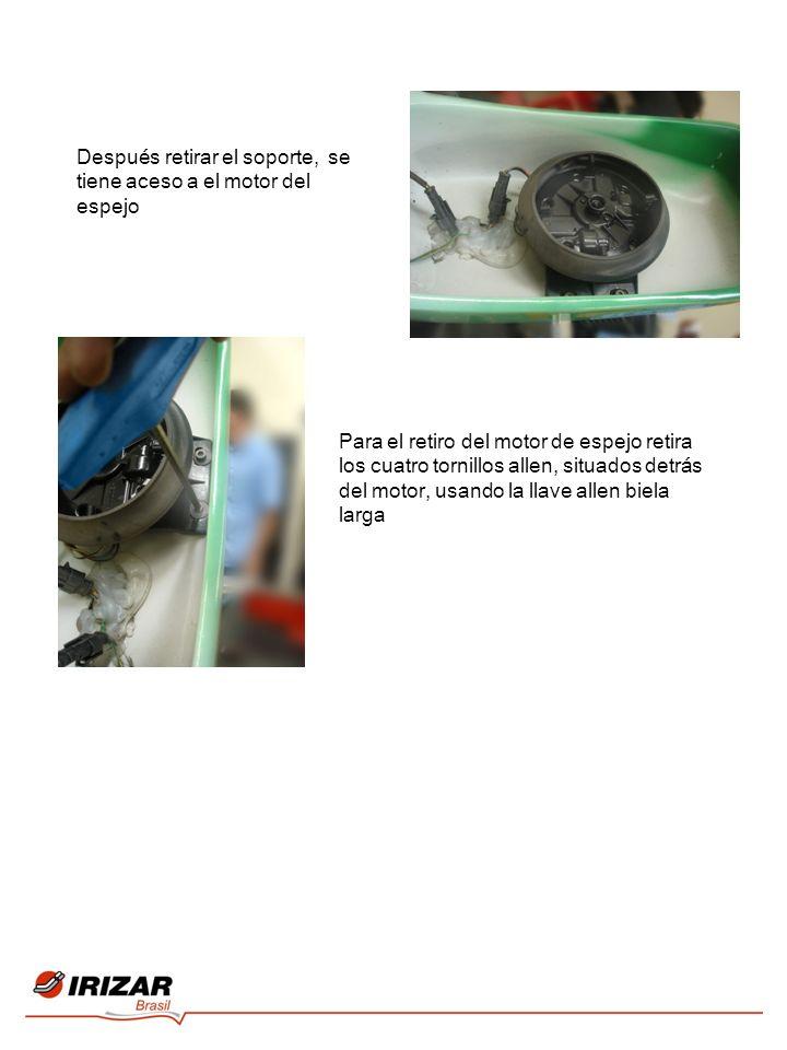 Después retirar el soporte, se tiene aceso a el motor del espejo Para el retiro del motor de espejo retira los cuatro tornillos allen, situados detrás del motor, usando la llave allen biela larga
