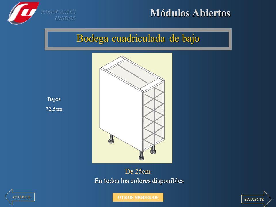Módulos Abiertos Bodega cuadriculada de bajo En todos los colores disponibles De 25cm Bajos72,5cm SIGUIENTE ANTERIOR OTROS MODELOS
