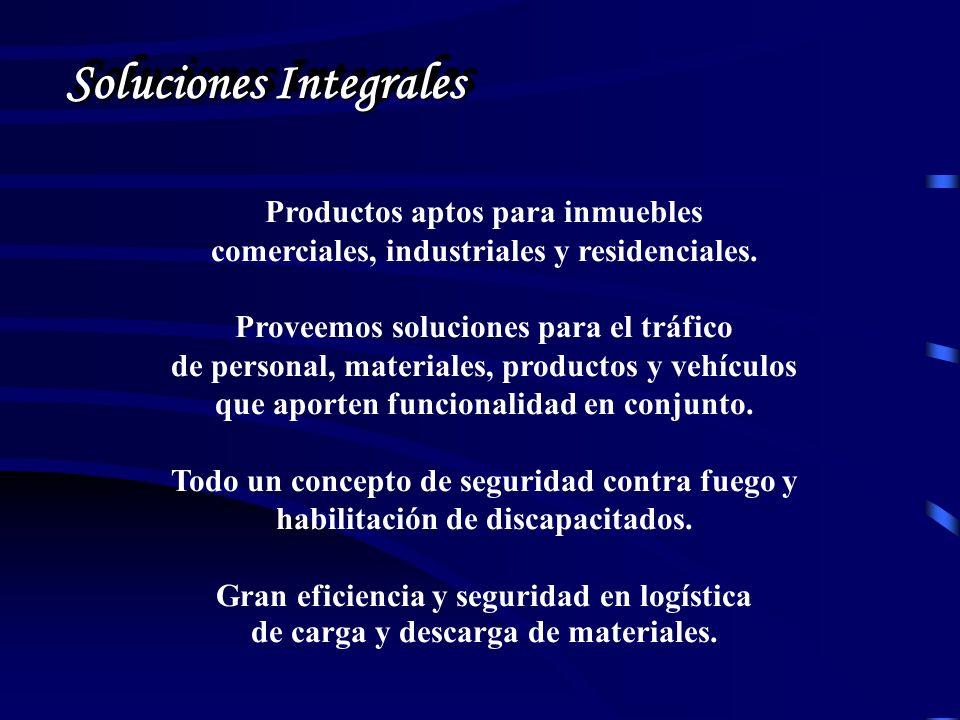 Soluciones Integrales Productos aptos para inmuebles comerciales, industriales y residenciales.