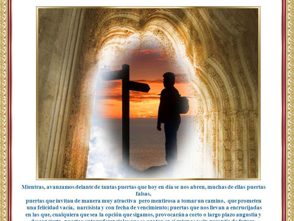 Pasar esta puerta de la fe ha sido como un renacimiento en el que hemos descubierto, unidos no solo a Jesucristo, sino también a todos aquellos que han caminado y caminan por el mismo camino, nuestro nuevo nacimiento, que comienza con el Bautismo, y continúa en el curso de la vida.