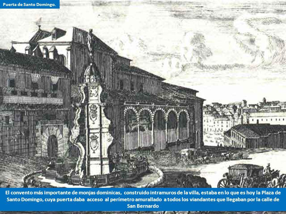 1.- El Postigo de San Martín era un punto de acceso a la villa y corte, insertado en la cerca construida por Felipe II. 2.- El Postigo estaba situado