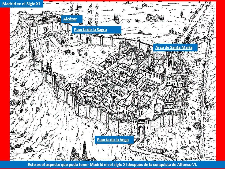 1 2 3 4 5 Madrid en el siglo XI, en la época de su conquista por Alfonso VI. Magerit ha crecido y al lado del Alcázar y la Almudayna, se ve el plano d