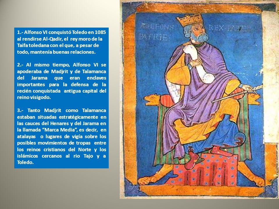 Pero antes, en el año 1079, las tropas castellanas del Alfonso VI se apoderaron de la plaza fuerte de Talamanca del Jarama como medio de presión en la