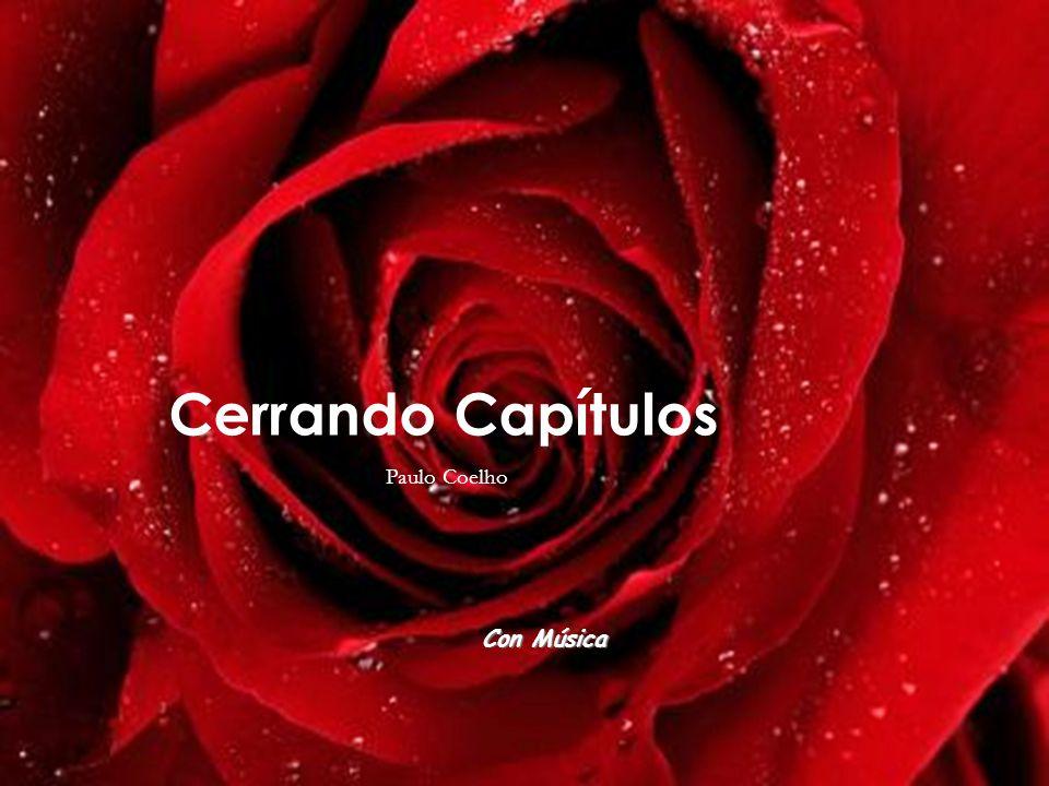 Cerrando Capítulos Paulo Coelho Con Música