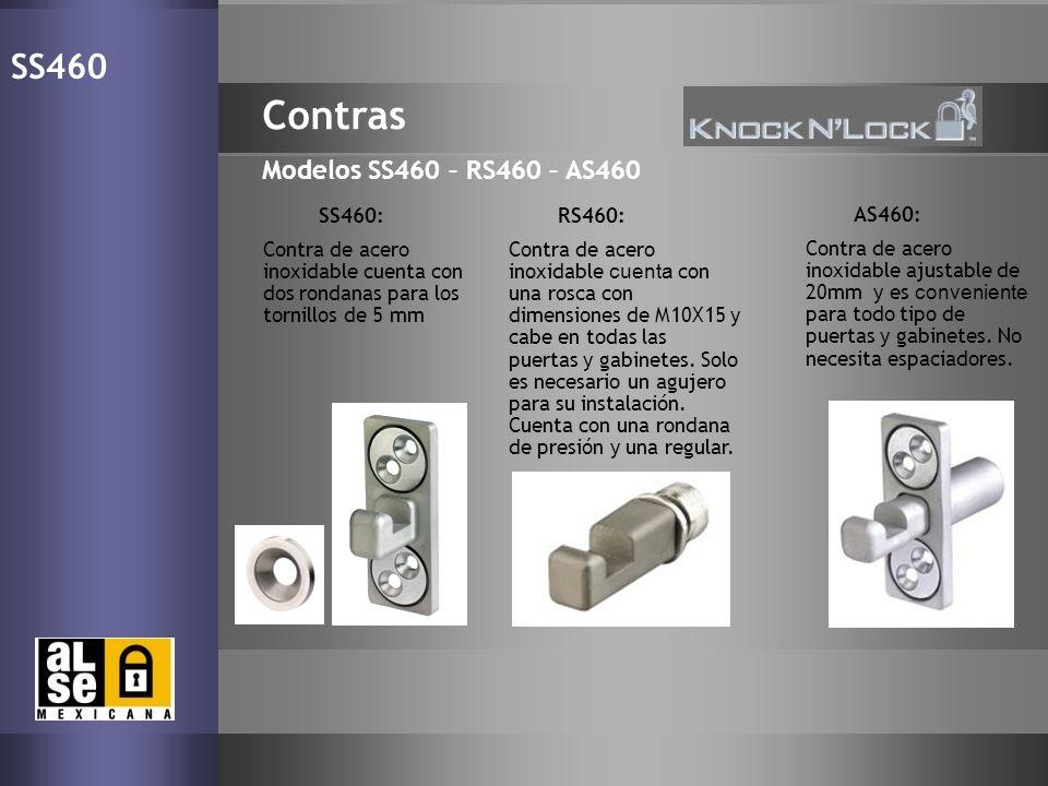 17 Contras Modelos SS460 – RS460 – AS460 SS460 AS460: Contra de acero inoxidable ajustable de 20mm y es conveniente para todo tipo de puertas y gabine
