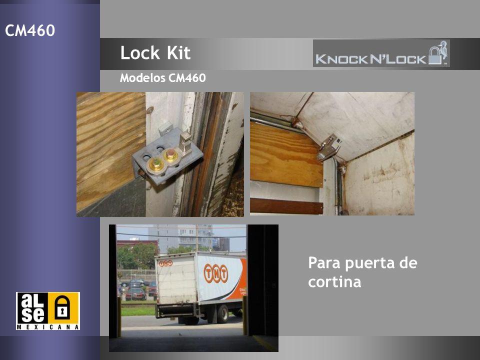 Lock Kit Modelos CM460 CM460 Para puerta de cortina