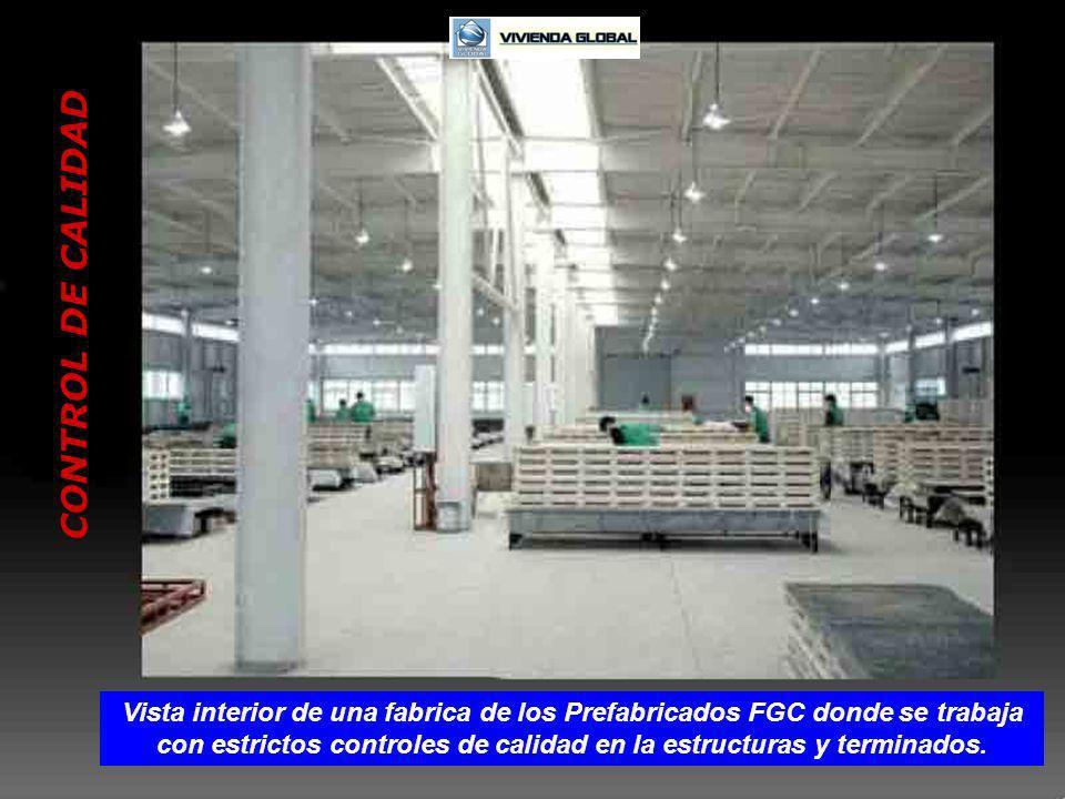 CONTROL DE CALIDAD Vista interior de una fabrica de los Prefabricados FGC donde se trabaja con estrictos controles de calidad en la estructuras y terminados.