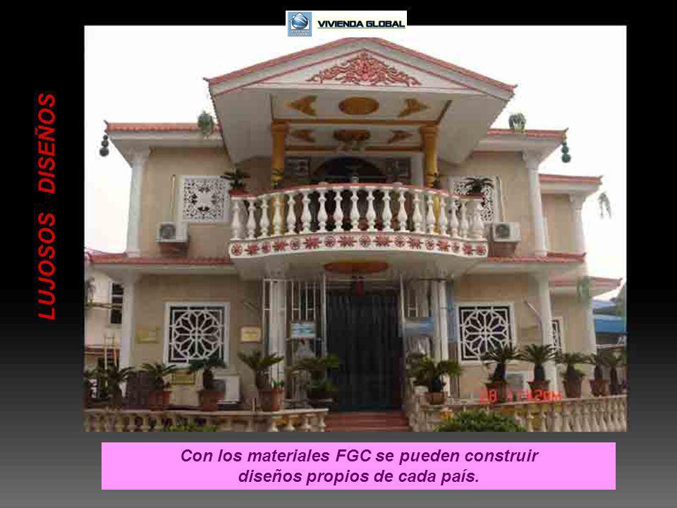 LUJOSOS DISEÑOS Con los materiales FGC se pueden construir diseños propios de cada país.