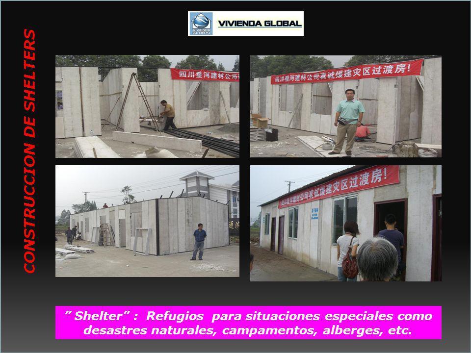 a Shelter : Refugios para situaciones especiales como desastres naturales, campamentos, alberges, etc. CONSTRUCCION DE SHELTERS
