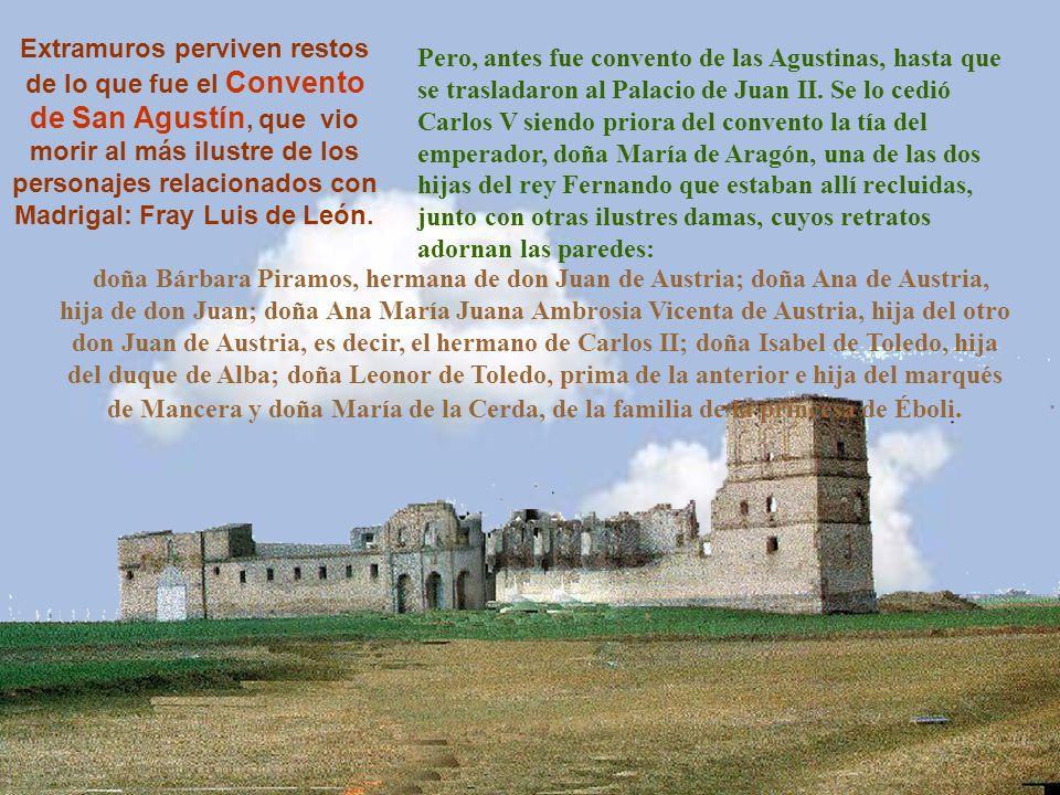 Madrigal tiene una configuración casi circular, conservando delante y detrás de las murallas los espacios que los romanos llamaban pomerio-post moenium-, por donde circulaban las tropas.
