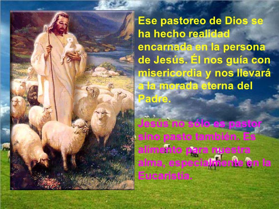 La palabra Pastor se atribuye al mismo Dios.. Especialmente en el salmo 22 (o 23), donde se dice que cuida de nosotros y se preocupa por nuestro desca
