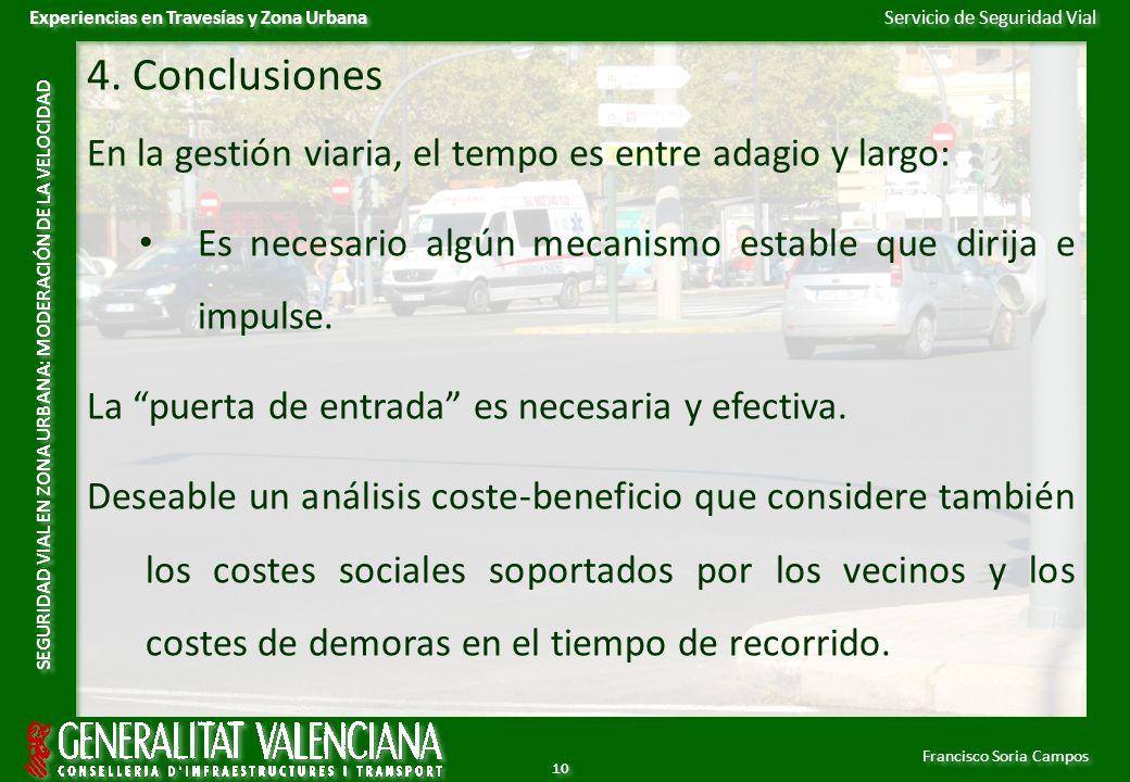 Servicio de Seguridad Vial Francisco Soria Campos Experiencias en Travesías y Zona Urbana SEGURIDAD VIAL EN ZONA URBANA: MODERACIÓN DE LA VELOCIDAD 10