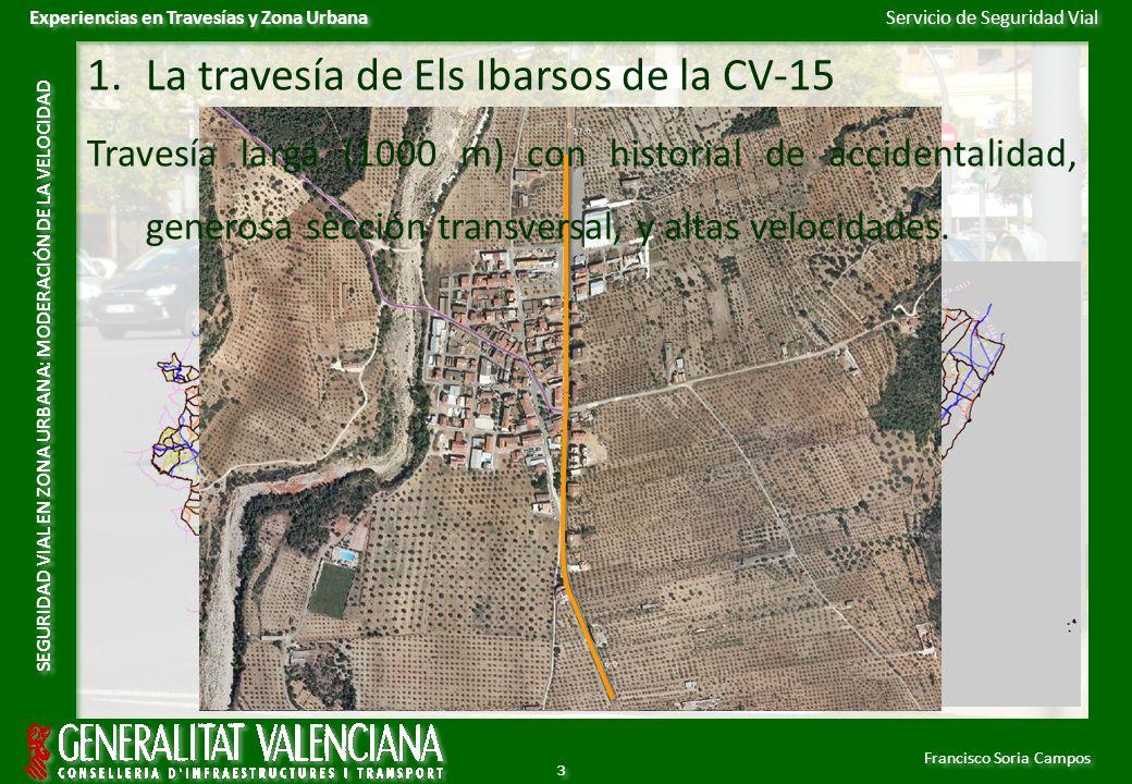 Servicio de Seguridad Vial Francisco Soria Campos Experiencias en Travesías y Zona Urbana SEGURIDAD VIAL EN ZONA URBANA: MODERACIÓN DE LA VELOCIDAD 3