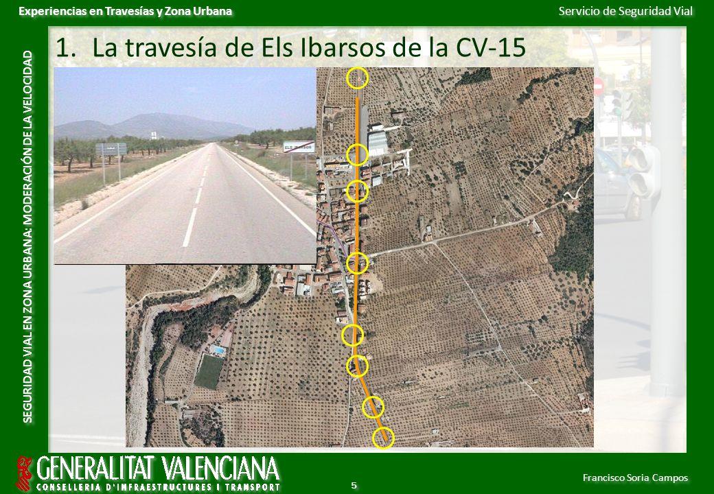 Servicio de Seguridad Vial Francisco Soria Campos Experiencias en Travesías y Zona Urbana SEGURIDAD VIAL EN ZONA URBANA: MODERACIÓN DE LA VELOCIDAD 6 6 2.