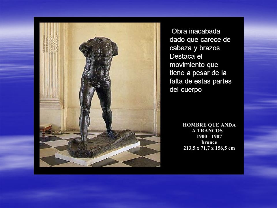 otra de las obras de Rodin consideradas inacabadas. El escultor francés se inspiraba mucho en la temática de la antigua Grecia y Roma. Un ejemplo clar