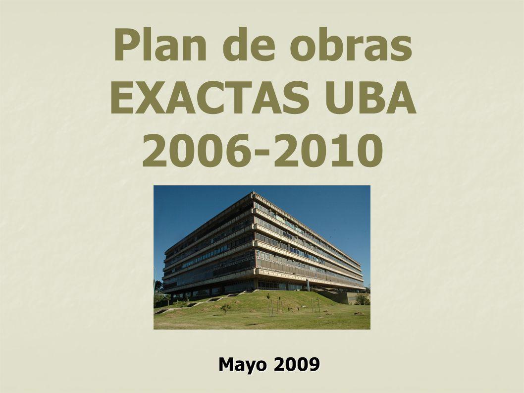 Plan de obras EXACTAS UBA 2006-2010 Mayo 2009