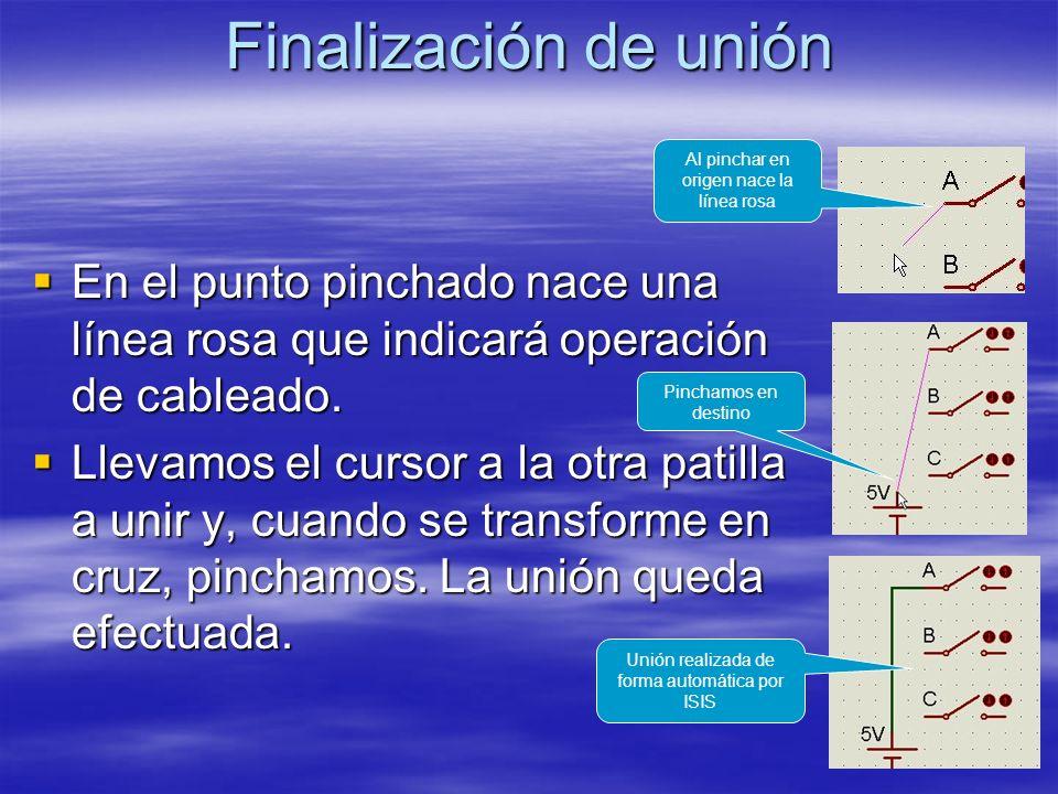 Finalización de unión En el punto pinchado nace una línea rosa que indicará operación de cableado. En el punto pinchado nace una línea rosa que indica
