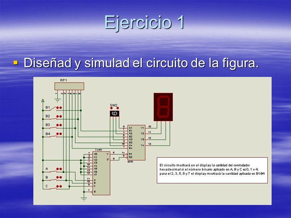 Ejercicio 1 Diseñad y simulad el circuito de la figura. Diseñad y simulad el circuito de la figura.