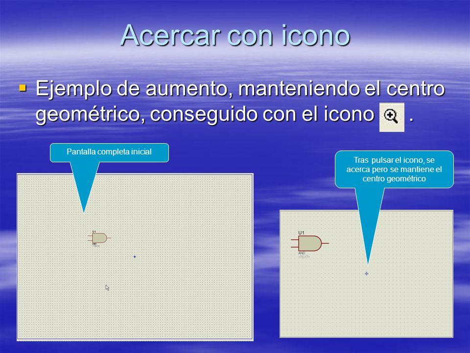 Acercar con icono Ejemplo de aumento, manteniendo el centro geométrico, conseguido con el icono. Ejemplo de aumento, manteniendo el centro geométrico,