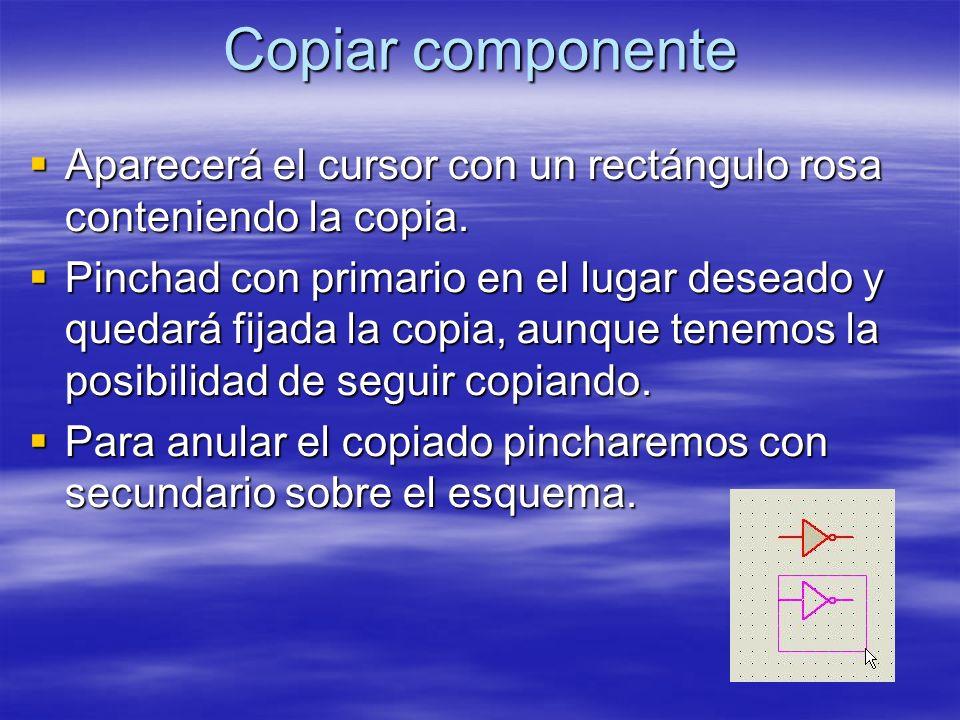 Copiar componente Aparecerá el cursor con un rectángulo rosa conteniendo la copia. Aparecerá el cursor con un rectángulo rosa conteniendo la copia. Pi
