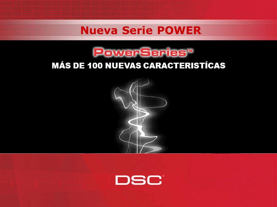 MÁS DE 100 NUEVAS CARACTERISTÍCAS Nueva Serie POWER