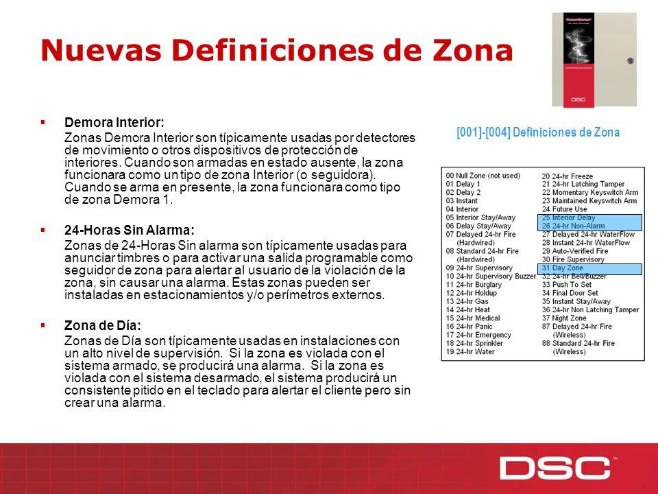 Nuevas Definiciones de Zonas Instantánea Ausente/Presente: Zonas Instantánea Ausente/Presente son típicamente usadas para detectores de movimiento u otros dispositivos de protección de interiores.