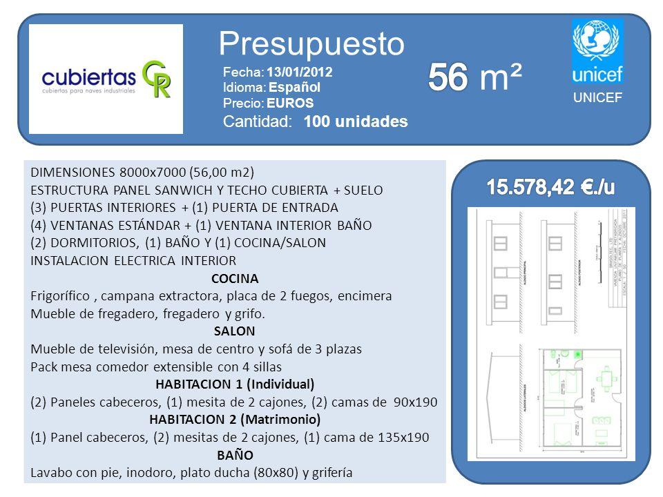 DIMENSIONES 8000x7000 (56,00 m2) ESTRUCTURA PANEL SANWICH Y TECHO CUBIERTA + SUELO (3) PUERTAS INTERIORES + (1) PUERTA DE ENTRADA (4) VENTANAS ESTÁNDA