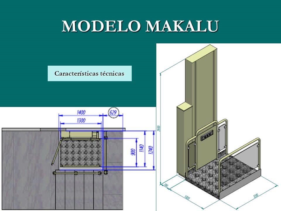 MODELO MAKALU Características técnicas Características técnicas