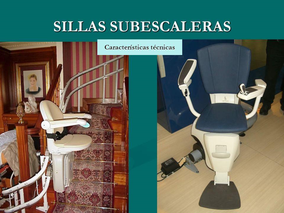 SILLAS SUBESCALERAS Características técnicas Características técnicas