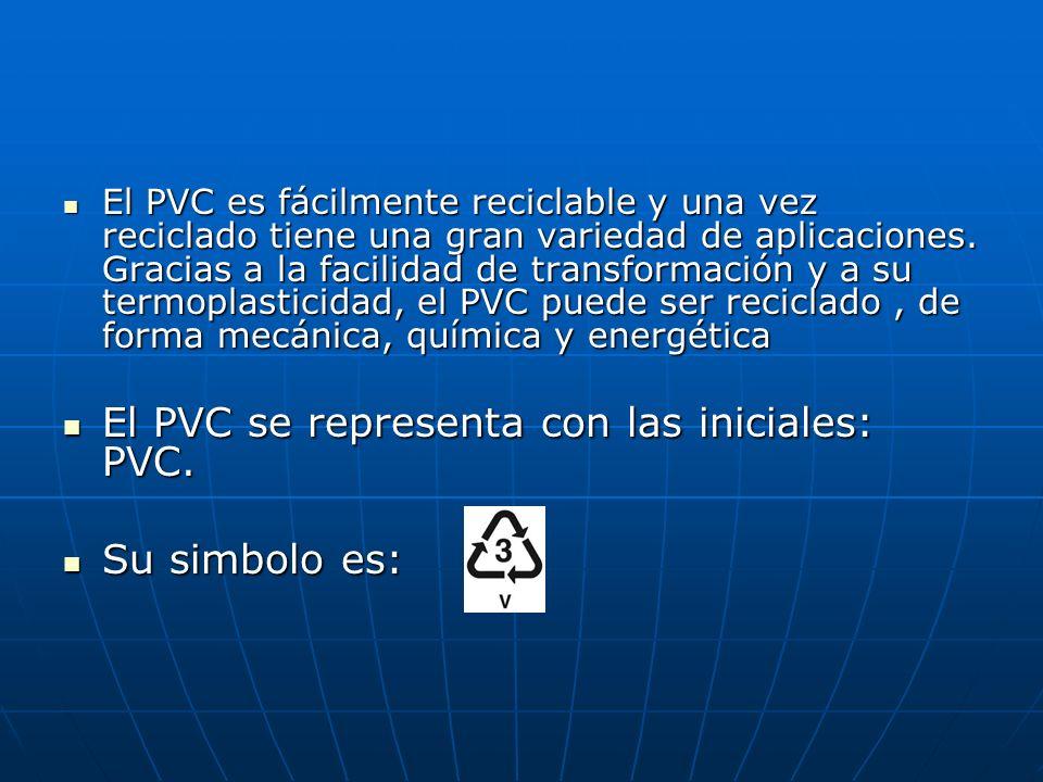 El PVC es fácilmente reciclable y una vez reciclado tiene una gran variedad de aplicaciones. Gracias a la facilidad de transformación y a su termoplas