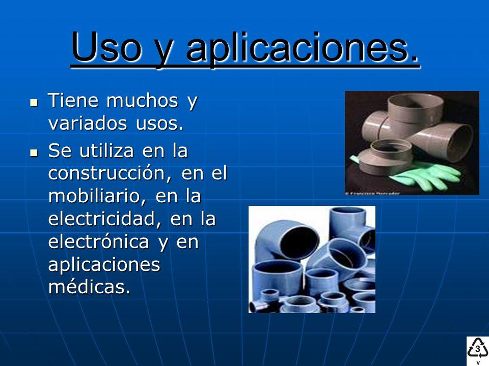 Uso y aplicaciones. Tiene muchos y variados usos. Tiene muchos y variados usos. Se utiliza en la construcción, en el mobiliario, en la electricidad, e