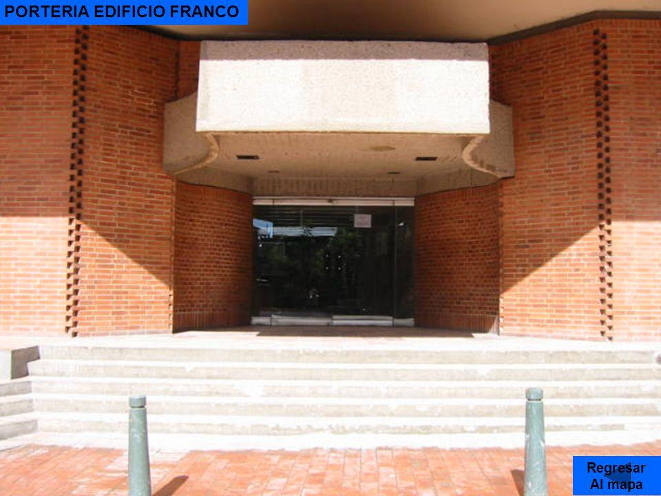 PORTERIA EDIFICIO FRANCO Regresar Al mapa