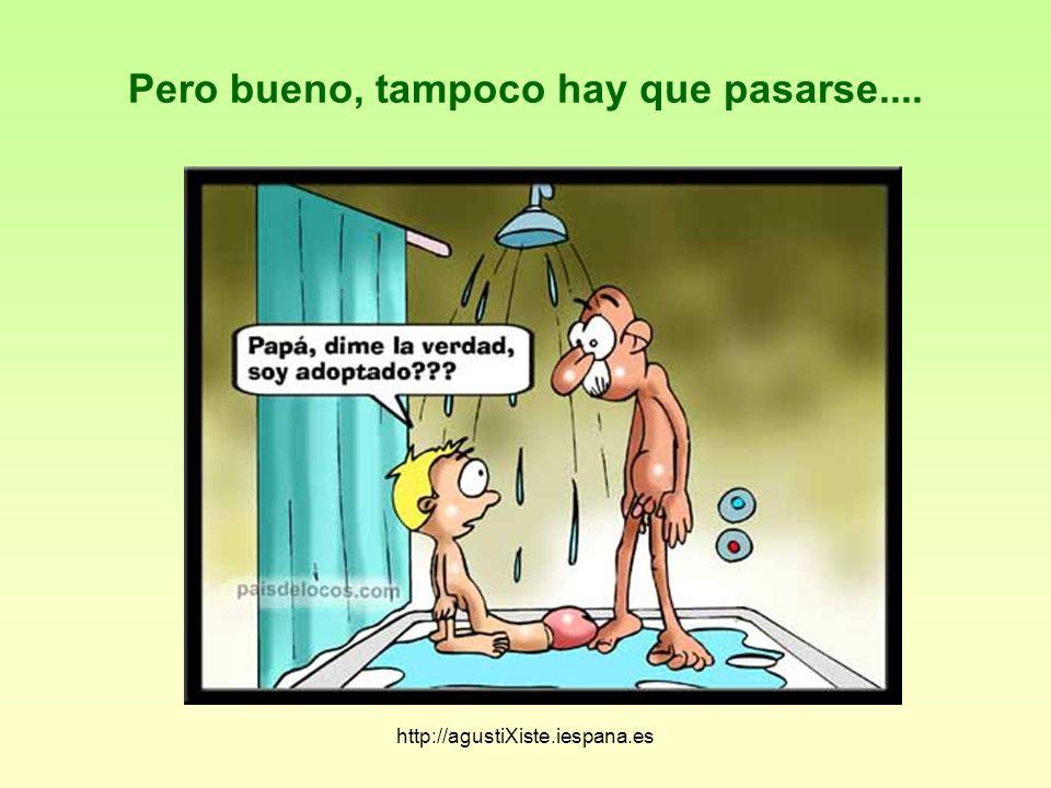 http://agustiXiste.iespana.es Y es que ante un buen pito..............