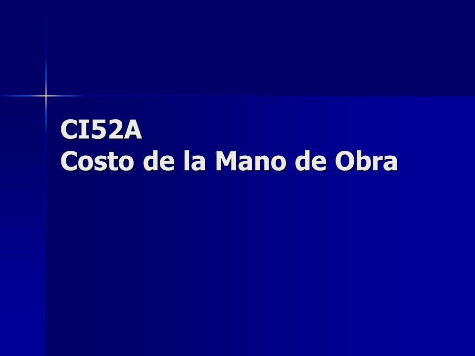 CI52A Costo de la Mano de Obra