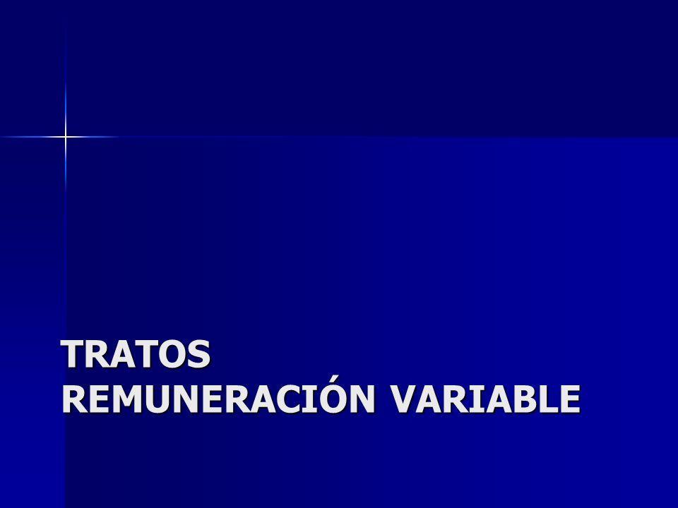 TRATOS REMUNERACIÓN VARIABLE