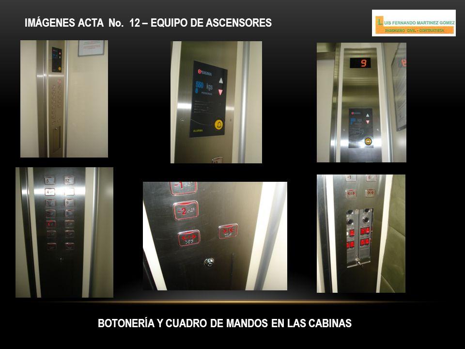 CUARTO DE MÁQUINAS IMÁGENES ACTA No. 12 – EQUIPO DE ASCENSORES