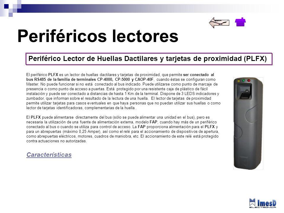 Periférico Lector de Huellas Dactilares y tarjetas de proximidad (PLFX) El periférico PLFX es un lector de huellas dactilares y tarjetas de proximidad