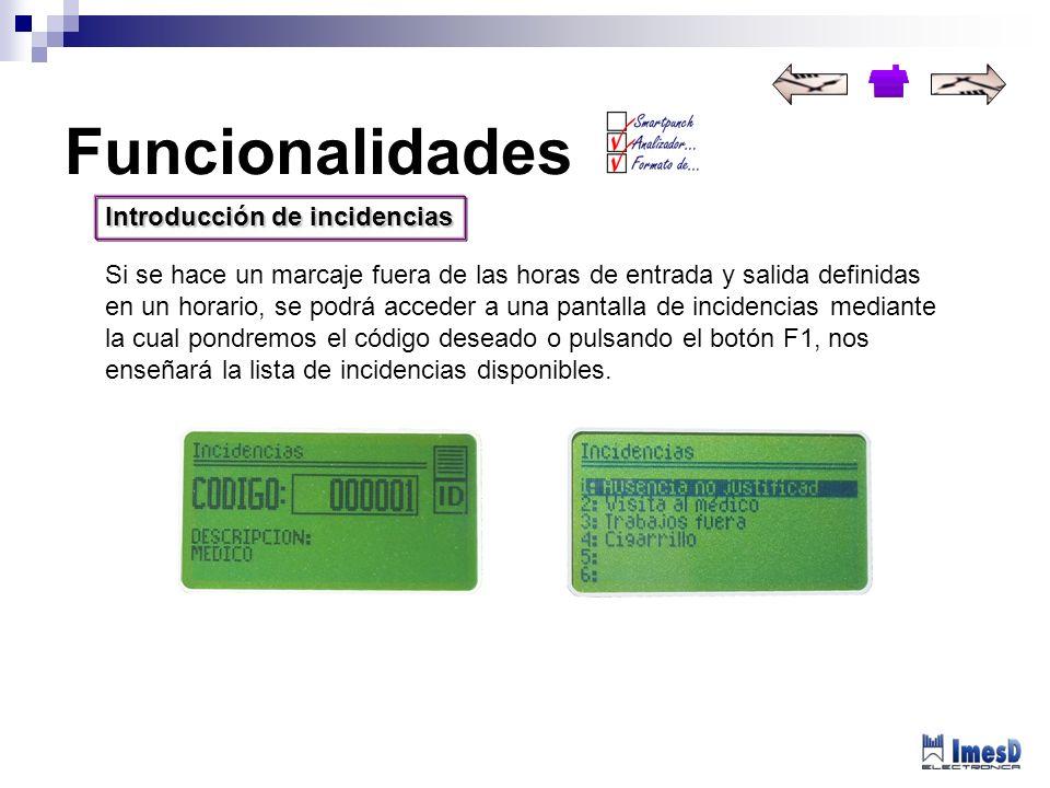 SmartPunch Esta función (Marcaje Inteligente, en español), aporta grandes ventajas a los usuarios de las terminales CP-5000 y CP-4000 (opcional).